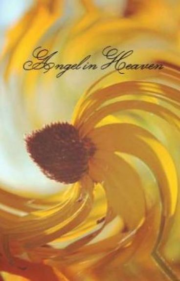 Angel in Heaven by sassysmartgurl93