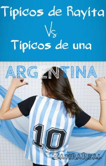 Tipicos de rayita vs. Tipicos de una Argentina