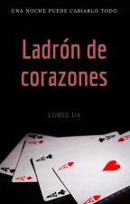 Ladrón de corazones. by LoreeUA