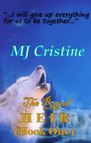 The Royal Heir (Book One)