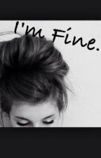 I'm Fine(Janoskians FanFic) by Janoskiansloverr1