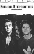 Suicidal Stepbrother|Larry Stylinson| by Amylarryshipper