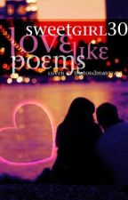 Love Like Poems by SatJ23