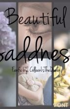 Beautiful Saddness (a joshleen fanfic) by ColleenIsTheQueen