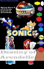 Sonic: Destiny of Arendelle by SonicSpeed123
