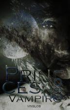 Princesa Lobo/ Princesa Vampiro [Editando] by ValeriaNajera9