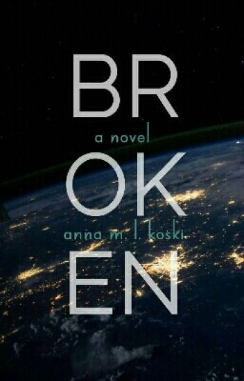 Broken (TO BE PUBLISHED)