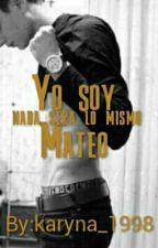 Yo soy Mateo by karyna_1998