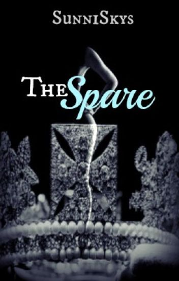 The Spare (18+ Only) - Noblesse Oblige #1
