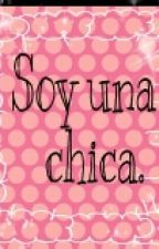 Soy una chica. by Florencia8727