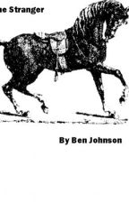 The Stranger by BenJohnson