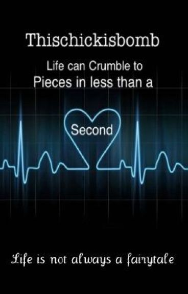 Life Can Crumble To Pieces In Less Than A Second