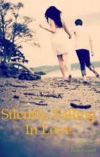 Silenty, Falling in love by dreamescape21