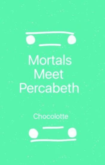 Mortals Meet Percabeth