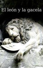 El león y la gacela by ErickQ11