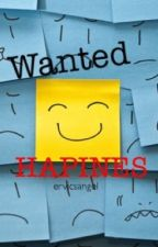 Wanted: Hapines [Completed] by ErvicSangel