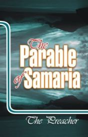 The Parable of Samaria (Dealing with Sorcery in the Land) by thePreacherDiary