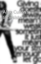 Alice Cullen's little sister by twilight677