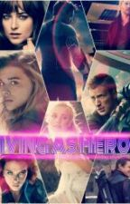 Living As Hero 2 by the_crazy_one_girl