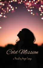 Cold Mission by AnginSenja