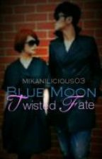 Blue Moon: Twisted Fate by mikanilicious03