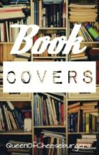 Book Covers! *CLOSED* by QueenOfCheeseburgers