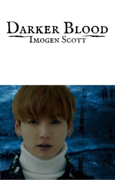 Darker blood (A vampire Bts fanfic)