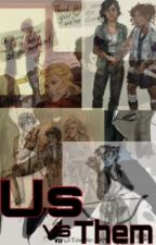 Us VS Them, A PJO Zombie AU by _-Martha-_