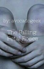 The Falling Petal Roses by avocadogeek