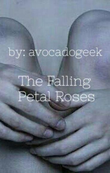 The Falling Petal Roses