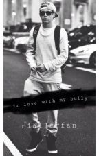 In Love With My Bully? by niallerfan