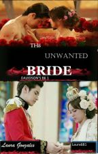 The Unwanted Bride by laura681