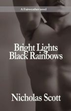 Bright Lights, Black Rainbows by Nicholasscott
