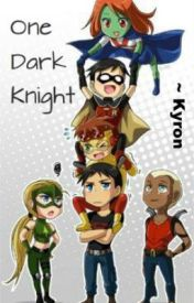 (Young Justice) One Dark Knight ~ Editing by ImaginedWriter