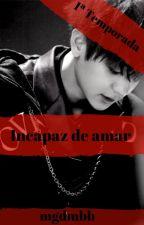 Incapaz de amar - Chanyeol (EXO) y tu LEMON by mgdmbb