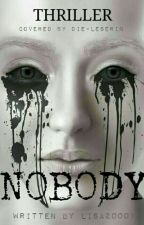 Nobody by Lisa200014