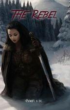 The Rebel (Thorin x OC) by iAltoSax