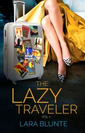 The Lazy Traveler by LaraBlunte