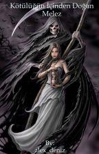 Kötülüğün İçinden Doğan Melez by alex_deniz