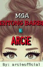 Mga KWENTONG BARBERO Ni Arcie by arcieofficial