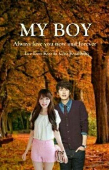 [Kyuhyun Fanfiction] My Boy