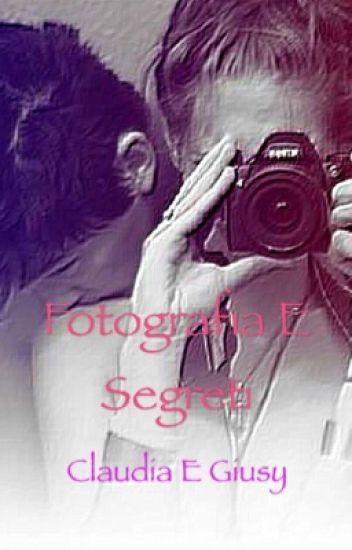 Fotografie e Segreti