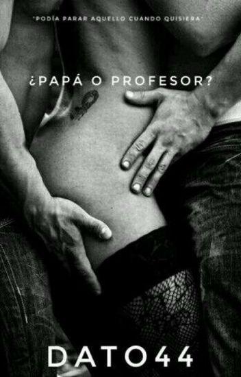 ¿Papá o Profesor? ©