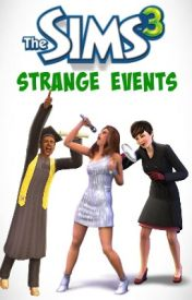 Sims 3: Strange Events by Anorafox