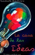 La Casa de las Ideas by CacahuateAventurero