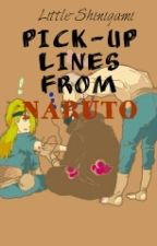 PICK-UP LINES FROM NARUTO by Little-Shinigami