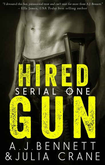 Hired Gun Part 1by A.J. Bennett & Julia Crane by JuliaCrane