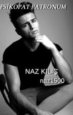PSİKOPAT PATRONUM by naz1500
