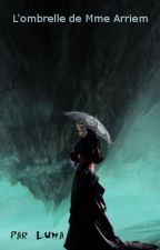 L'ombrelle de Mme Arriem by Luma_az