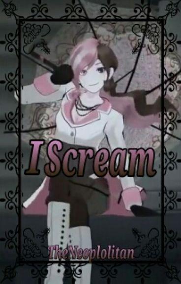 I Scream (Book 1)